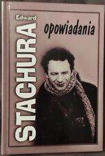 OPOWIADANIA Edward Stachura | Polish book polska ksiazka | Hardback 2001