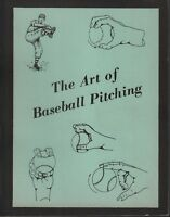 The Art of Baseball Pitching First Edition, 1954 Wesmore 101618ame