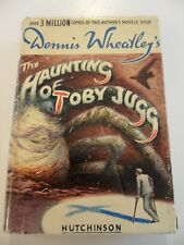 THE HAUNTING OF TOBY JUGG...DENNIS WHEATLEY...1ST/1ST! 1948 HBDJ