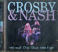 CROSBY & NASH Wind on the Water CD Ottime Condizioni
