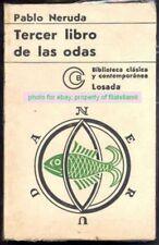 Pablo Neruda Book Tercer Libro 1st Ed 1972 Losada