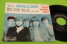 """HOLLIES 7"""" NON PREGO PER ME ORIG ITALY SANREMO 1967 IN ITALIANO TOP RARE !!!!!!!"""