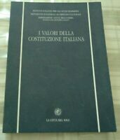 I VALORI DELLA COSTITUZIONE ITALIANA  A CURA DI SERGIO MAROTTA 1996