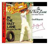 In the fast lane : West Indies Tour 1981 / Geoff Boycott