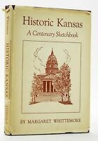 Historic Kansas A Centenary Sketchbook M. Whittemore 1954 First Ed HB w/ DJ