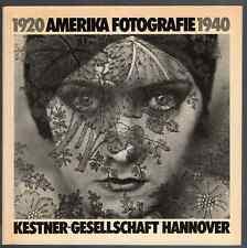 Amerika Fotografie 1920 – 1940. Kestner-Gesellschaft Hannover, 1980. E.O.