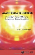 Alarm Bells in Medicine: Danger Symptoms in Medicine... by Ali, Nadeem Paperback