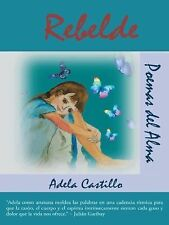 Rebelde by Adela Castillo (2014, Paperback)