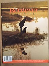 Retriever Journal Walk This Way Hunt Test Water Mark Apr/May 2015 FREE SHIPPING!