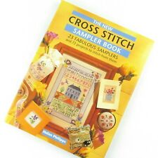 The New Cross Stitch Sampler Book 23 Fabulous Samplers and 72 Projects To Stitch