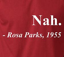 Black History Month NAH. ROSA PARKS, 1955 T-Shirt 100% Ringspun Tee Bus Seat USA