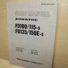 KOMATSU FD100 FD115 FD135 FD150E-5 Forklift Truck Repair Shop Service Manual OEM