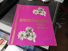 ENCICLOPEDIA DELLA DONNA - 19 VOLUME - FRATELLI FABBRI EDITORI - 02/03/1963