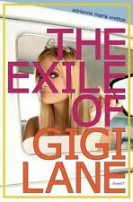 The Exile of Gigi Lane by Adrienne Maria Vrettos 2010, New Hardcover (A8)