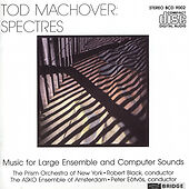 Tod Machover: Spectres - Music CD - PRISM ORCHESTRA / BLACK,ROBERT -  1993-09-11