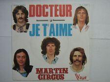 MARTIN CIRCUS 45 TOURS FRANCE DOCTEUR