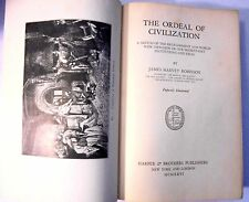 The Ordeal of Civilization:A Sketch of the Development and World-Wide...