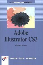 Adobe Illustrator CS3  Das Einsteiger Seminar