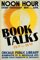 BOOK TALKS CHICAGO PUBLIC LIBRARY SUN NOON HOUR READING VINTAGE POSTER REPRO