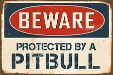 "Beware Protected By A Pitbull 8"" x 12"" Vintage Aluminum Retro Metal Sign VS482"