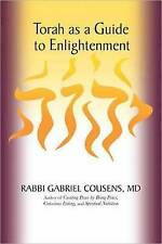 NEW Torah as a Guide to Enlightenment by Gabriel Cousens M.D.
