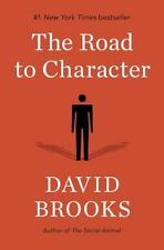 (NEW)  The Road to Character by David Brooks (2015, Hardcover)