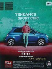PUBLICITE AUTOMOBILE FIAT 500 TENDANCE SPORT CHIC DE 2014 FRENCH AD PUB VINTAGE