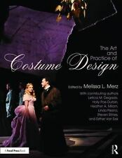 THE ART AND PRACTICE OF COSTUME DESIGN - MERZ, MELISSA L. (EDT) - NEW PAPERBACK