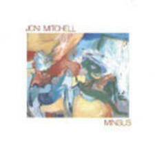 JONI MITCHELL - MINGUS  CD POP-ROCK INTERNAZIONALE