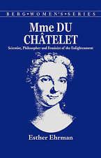 Madame du Chatelet: Scientist