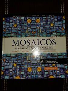 MOSAICOS BY CASTELLS, GUZMAN, LAPUERTA, & LISKIN (ANNOTATED INSTRUCTOR'S ED.)