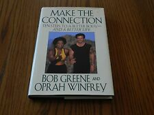 Make the Connection : Ten Steps to a Better Body and a Better Life by Oprah...
