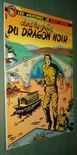 BUCK DANNY 5 : Dans les griffes du Dragon Noir - Hubinon Charlier - Rééd. 1973