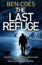 The Last Refuge: A Dewey Andreas Novel by Ben Coes, Book, New Paperback