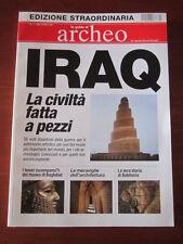 """ARCHEO LE GUIDE EDIZ. STRAORDINARIA """" IRAQ LA CIVILTA' FATTA A PEZZI """" 1/2003"""