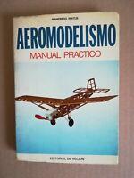 AEROMODELISMO MANUAL PRACTICO MANFREDO PINTUS EDITORIAL DE VECCHI 1975
