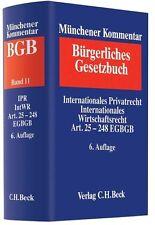 Münchener Kommentar BGB Bd. 11: Internationales Privatrecht, 6. Auflage, 2015