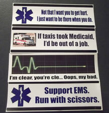 Funny EMS Bumper Sticker - Your Choice! (EMT Humor, Star of Life, Rescue, 911)