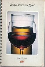 Time Life Foods of the World Recipes: Wines and Spirits Cook book Cookbook