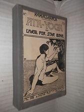 ATA YOGA O L ARTE PER STAR BENE esercizi del Yoghi Ramaciaraca Penne Bechi 1933