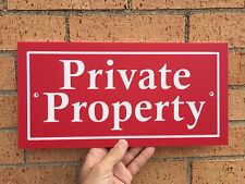 """Rectangle PRIVATE PROPERTY Sign 14x7"""" 1/4"""" King ColorCore Red/White"""