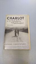CHARLOT ET LA FABULATION CHAPLINESQUE, Jean Mitry, Universitaires, 1957, Chaplin