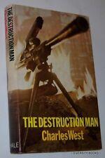 THE DESTRUCTION MAN   Charles West  HB/DJ   First Edition  1976