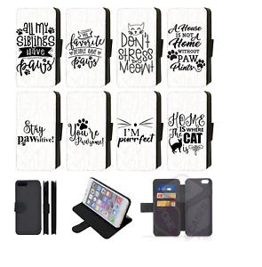 Cute Cat Quotes Paws Wallet Flip Phone Case iPhone 6s,6s Plus,7,8,XS,11 Pro Max