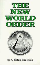 The New World Order by Ralph Epperson (1990, Paperback)