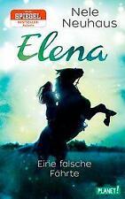 Elena - Ein Leben für Pferde 6: Eine falsche Fährte - Nele Neuhaus PORTOFREI