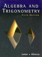 Algebra and Trigonometry by Ron Larson and Robert P. Hostetler (2000, Hardcover)