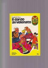 IL DARDO AVVELENATO Franklin W Dixon Mondadori 1974 Il giallo dei ragazzi Hardy