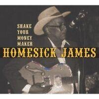 JAMES HOMESICK 'SHAKE YOUR MONEY MAKER' CD NEW+