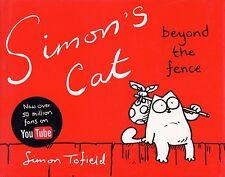 Simon's Cat Beyond the Fence Book 2 by Simon Tofield SHELF WORN (Hardback, 2010)